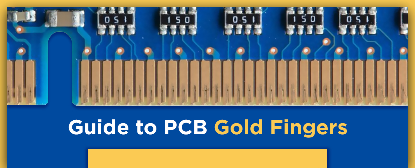 Guide to PCB Gold Fingers