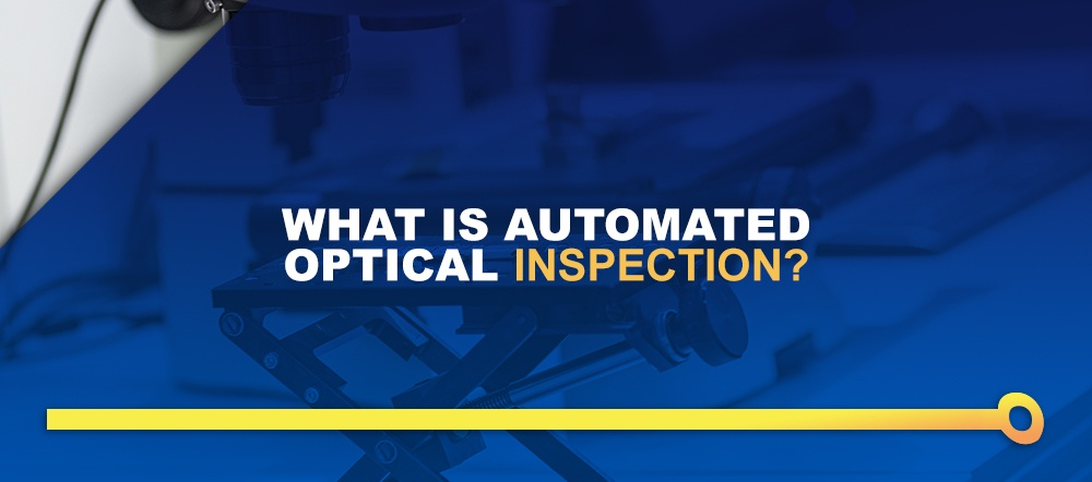 What-Is-Automated-Optical-Inspection