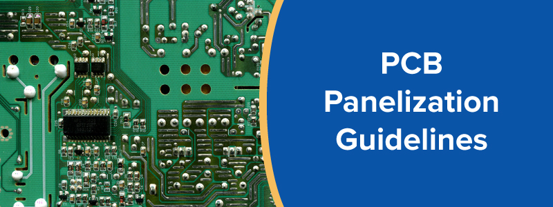 PCB Panelization Guidelines