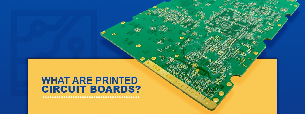What Are Printed Circuit Boards