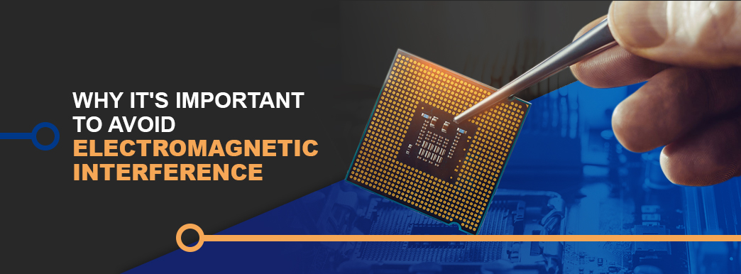 Why It's Important to Avoid Electromagnetic Interference