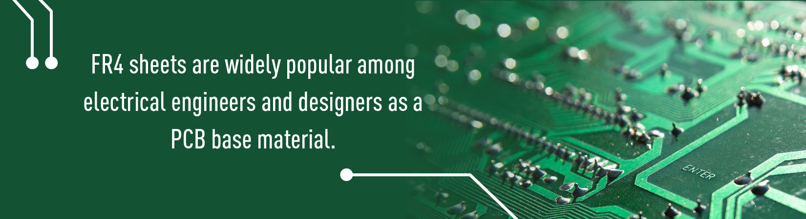 FR4 sheets are widely popular among electrical engineers and designers as a PCB base material