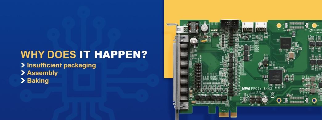 Why Are PCBs Exposed to Moisture