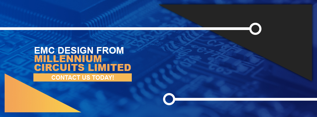 EMC Design From Millennium Circuits Limited