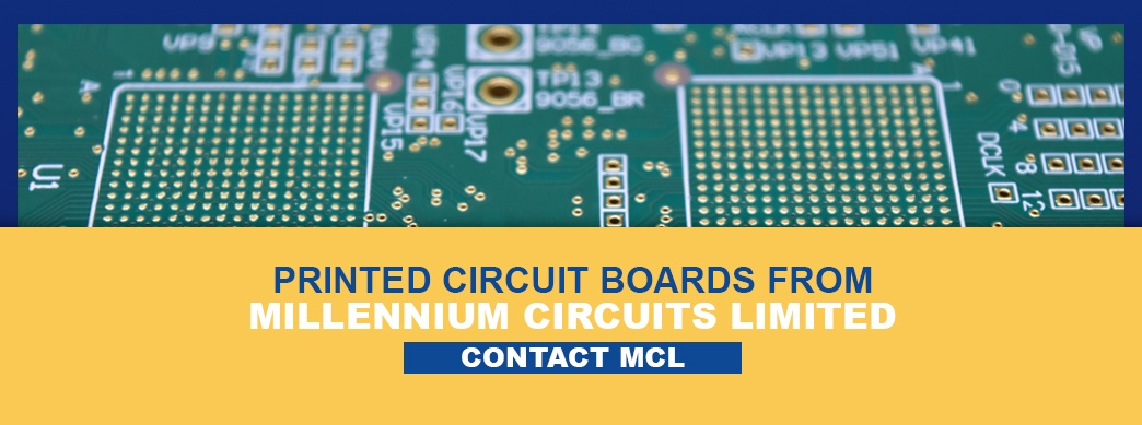 Printed Circuit Boards From Millennium Circuits Limited