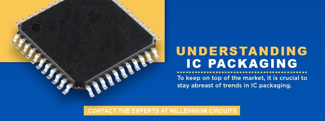 Understanding IC Packaging
