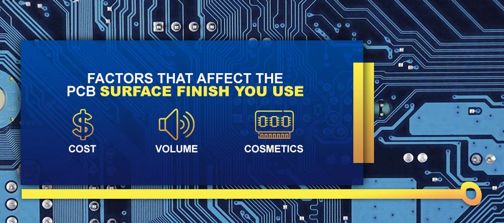 Factors That Affect the PCB Surface Finish You Use